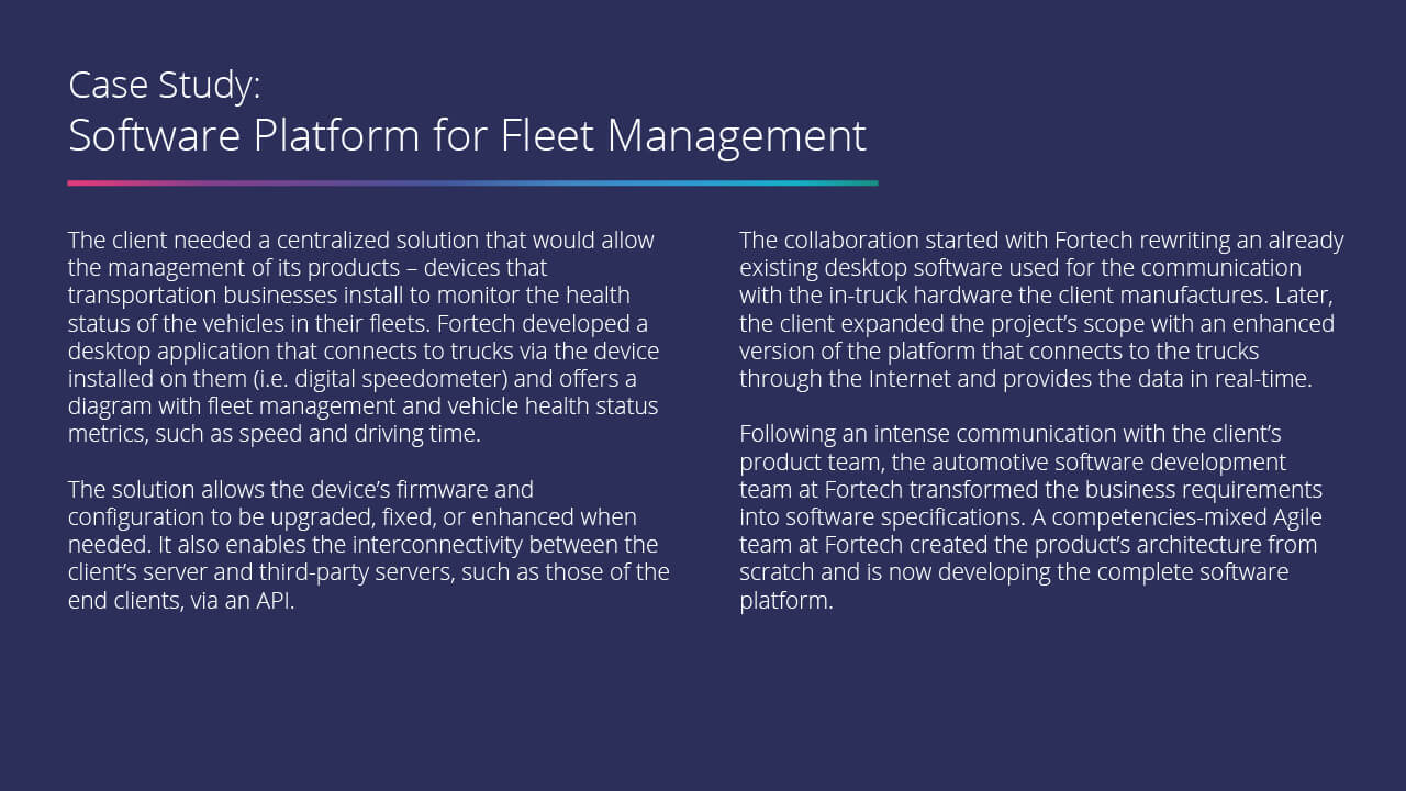 A complete fleet management software platform for managing the configuration and operation of our client's device for fleet management.