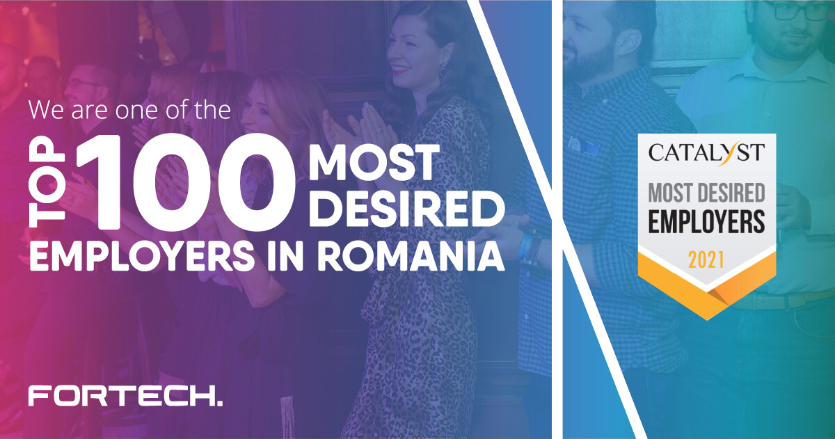 Fortech Ranked as One of The Top 100 Most Desired Employers in Romania
